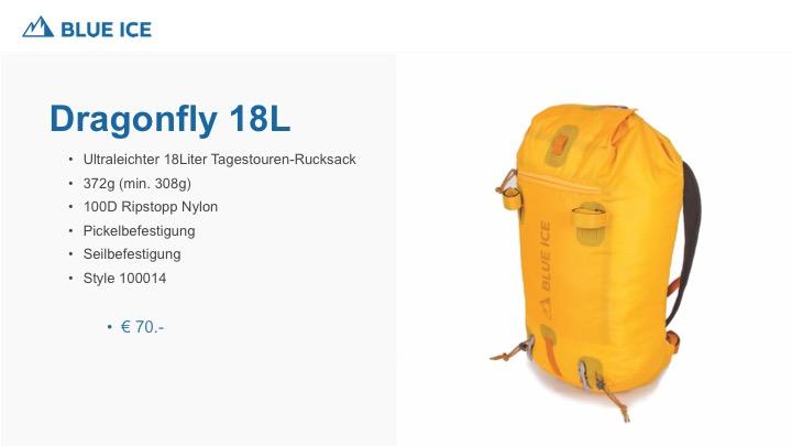 Der Dragonfly 18L von Blue Ice ist ein ultraleichter Tagestouren Rucksack. 18 Liter, 372g durch das 100D Ripstopp Nylon ist der Dragonfly 18L ein universell einsetzbarer Rucksack, Klettern Hochtouren Biken