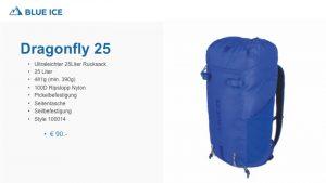 Der Dragonfly 25L von Blue Ice ist ein ultraleichter Tagestouren Rucksack. 481g und das 100D Ripstopp Nylon machen ihn zu einen universell einsatzbaren Rucksack, Klettern Biken und Hochtouren